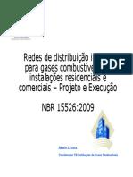 Palestra - NBR 15526:2009 Rede de distribuição interna para gases combustíveis