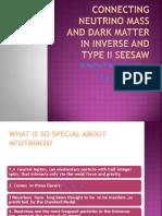 Neutrino Mass (Inverse Seesaw ) and Dark - Copy
