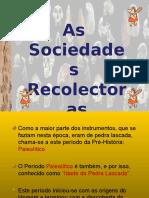 1 Sociedades Recoletoras Paleolítico
