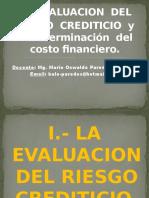 SESION N° 01 - LA EVALUACION DEL RIESGO CREDITICIO Y LA DETERMINACION DEL COSTO FINANCIERO.
