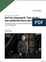 """Karl Ove Knausgård_ """"Sou Simples, Mas Minha Literatura Não é"""" _ Cultura _ EL PAÍS Brasil"""