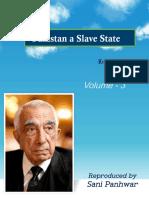 Pakistan a Slave State Vol - 3
