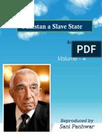Pakistan a Slave State Vol - 4