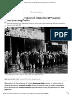 Economista que pronosticó crisis del 2007 augura nueva Gran Depresión _ Diario Correo.pdf