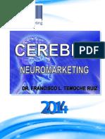 221673120 Cerebro Neuromarketing Por Francisco L Temoche Ruiz