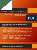 Propostas Ao Corpo de Bombeiros de São Paulo