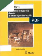 El Cambio Educativo Desde La Investigacion Accion. Elliot