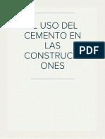 EL USO DEL CEMENTO EN LAS CONSTRUCCIONES
