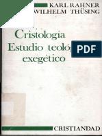 RAHNER, K. - THÜSING, W., Cristología. Estudio Teológico y Exegético, Cristiandad, Madrid 1975