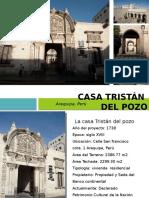 La Casa Tristan Del Pozo