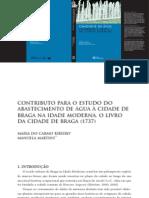Contributo Para o Estudo Do Abastecimento de Água à Cidade de Braga Na Idade Moderna.