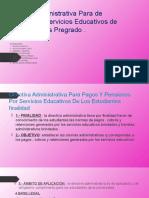 Directiva Administrativa Para Pago de Pensión Por Servicios