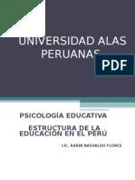 Estructura de La Educacion en El Peru.