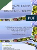 Pembangkit Listrik Tenaga Mikrohidro, 100 Kva