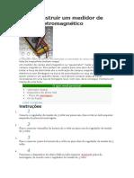 Como Construir Um Medidor de Campo Eletromagnético