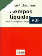 Bauman, Zygmunt. Tiempos Liquidos