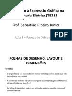 Aula 8 - Formas de Dobramento - Construções Geométricas Fundamentais.