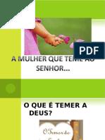 amulherquetemeaosenhor-110313071942-phpapp01 (1).ppt