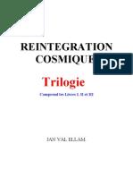 Réintégration Cosmique Trilogie Complète Jan Val Ellam