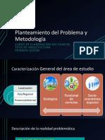 Planteamiento Del Problema y Metodología 1era Sesión