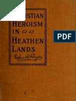 (1914) Christian Heroism in Heathen Lands