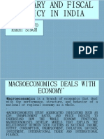 Monetory and Fiscal Policy in India