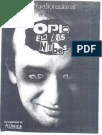 Opio en Las Nubes - Adaptacion Para Teatro de La Novela de Rafael Chaparro Madiedo)