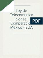 Ley de Telecomunicaciones. Comparación México - EUA