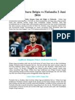 Prediksi Terbaru Belgia vs Finlandia 2 Juni 2016