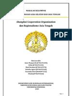Shanghai Cooperation Organization Dan Regionalisme Asia Tengah