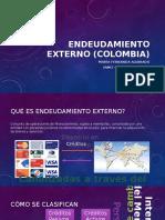 Endeudamiento Externo -Colombia Y REGIMEN INVERSIONES