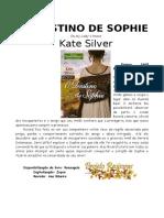 Kate Silver - O Destino de Sophie