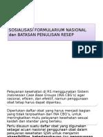 SOSIALISASI  FORMULARIUM NASIONAL dan BATASAN PENULISAN RESEP.pptx