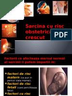 Sarcina Cu Risc Obstetrical Crescut