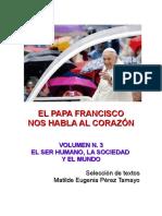 El Papa Francisco Nos Habla Al Corazón n. 3