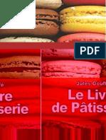 Le Livre de Pâtisserie - Jules Gouffé