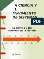 La Ciencia y El Movimiento de Sistemas Final