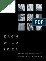 Each Wild Idea GeoffreyBatchen