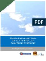 Modelo de Desarrollo Vasco. LA CLAVE SON LAS POLÍTICAS PÚBLICAS