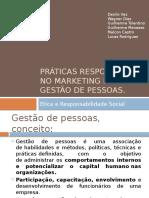 Práticas responsáveis no marketing e na gestão de.pptx