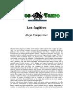 Carpentier, Alejo - Los Fugitivos