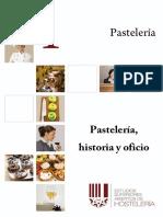 1 - Pastelería, Historia y Oficio