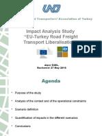 "Impact Analysis Study ""EU-Turkey Road Freight Transport Liberalisation"""