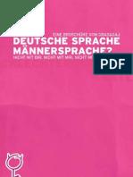 Deutsche Sprache - Maennersprache? - Nicht mit dir, nicht mit mir, nicht mit uns!
