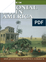 Daily Life in Colonial Latin America - Ann Jefferson