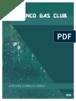 Polanco Gas Club - Antonio Carrillo Cerda - Cuento - 2016