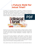What is Future Hold for Clinical Trial?