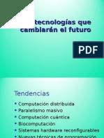 Tecnologias Que Cambiaran Futuro