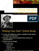 Rolling Your Own Online Study