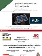 Polato Lavarone_Cinema, Promozione Turistica e Diritti Audiovisivi
